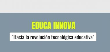 CONVOCATORIA E INSCRIPCION EDUCA INNOVA 2018