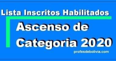 Lista de Inscritos Habilitados Para El Ascenso de Categoría 2020
