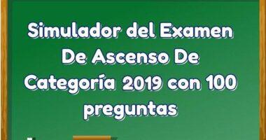 Simulador Examen De Ascenso De Categoría 2020 con 100 preguntas.