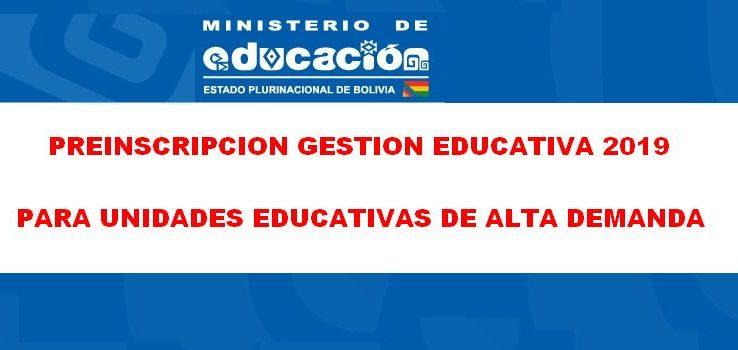 PREINSCRIPCION GESTION EDUCATIVA 2019