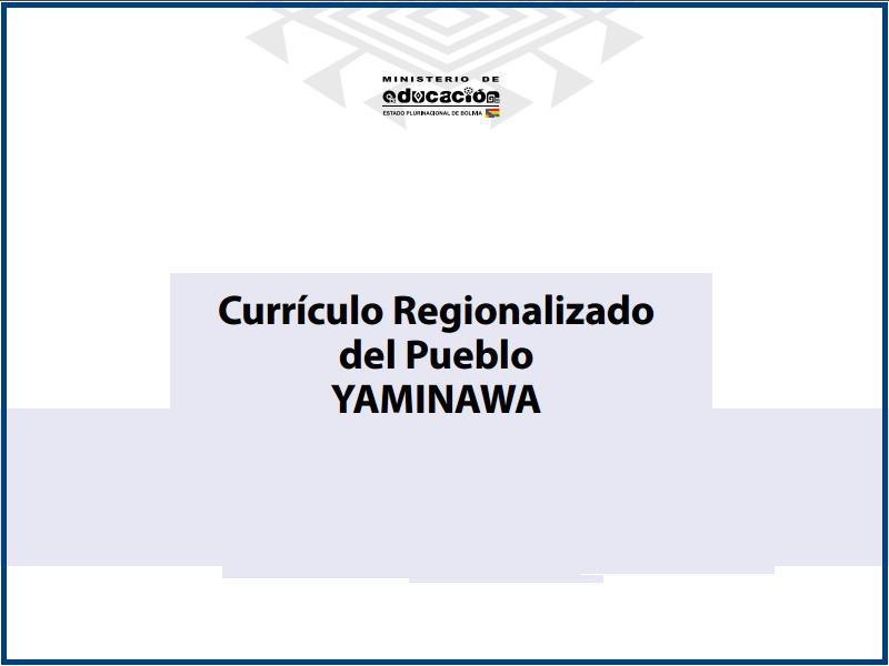 curriculo regionalizado del pueblo yaminawa
