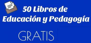 50 Libros de Educación y Pedagogía en PDF ¡GRATIS!