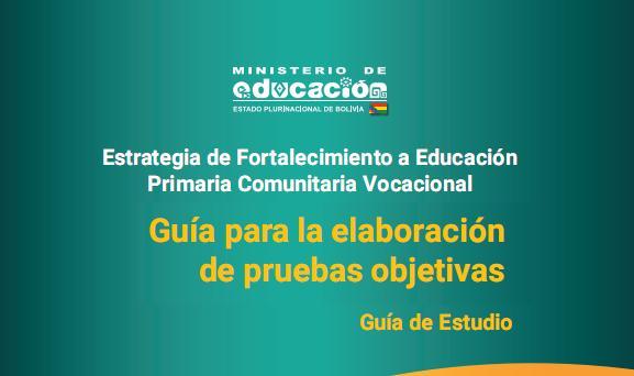 GUIA PARA LA ELABORACION DE PRUEBAS OBJETIVAS