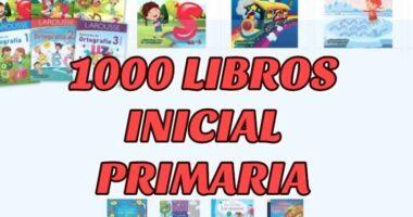 1000 Libros GRATIS de Inicial y Primaria en PDF