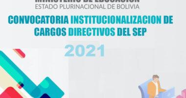 Convocatoria Proceso De Institucionalización de Cargos Directivos 2021