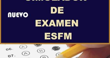 Cuarto Simulador Para El Examen De Ingreso a las ESFM【2021】